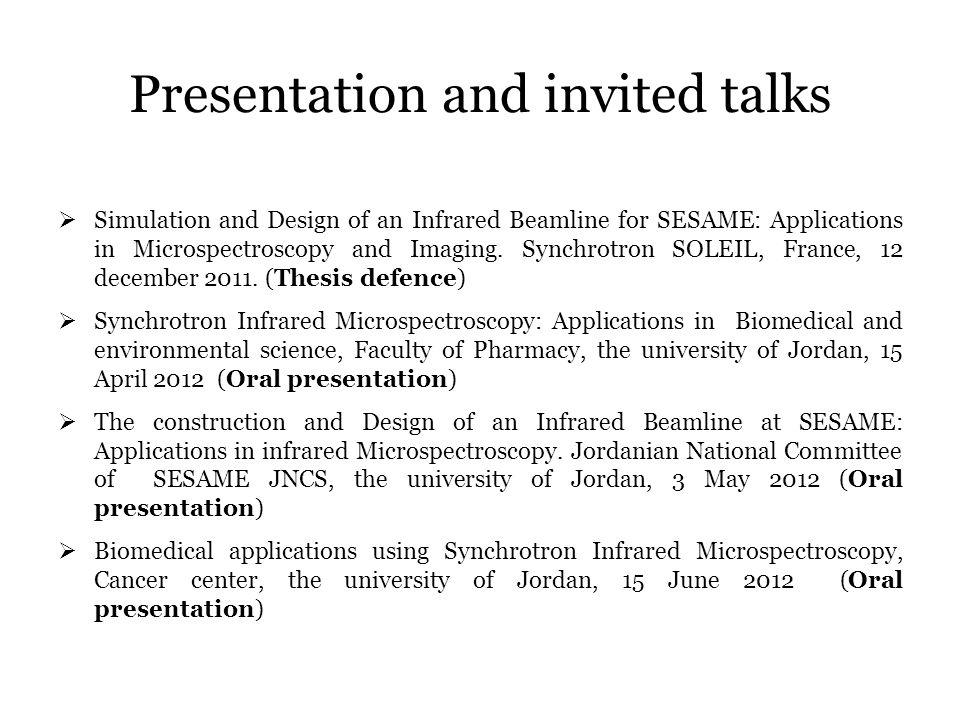 Presentation and invited talks