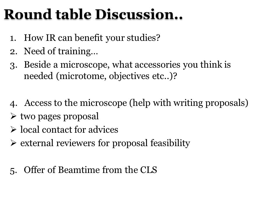 Round table Discussion..