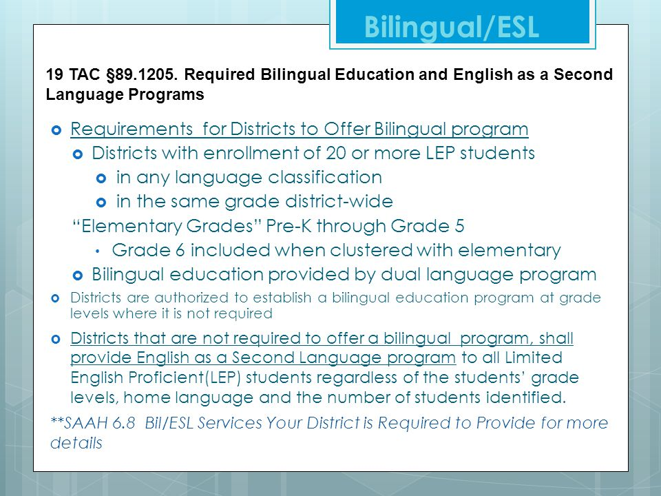 Bilingual/ESL Requirements for Districts to Offer Bilingual program