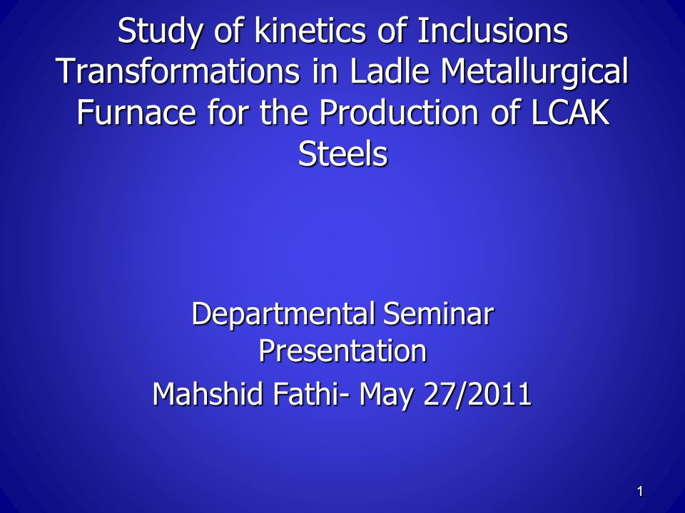 Departmental Seminar Presentation Mahshid Fathi- May 27/2011