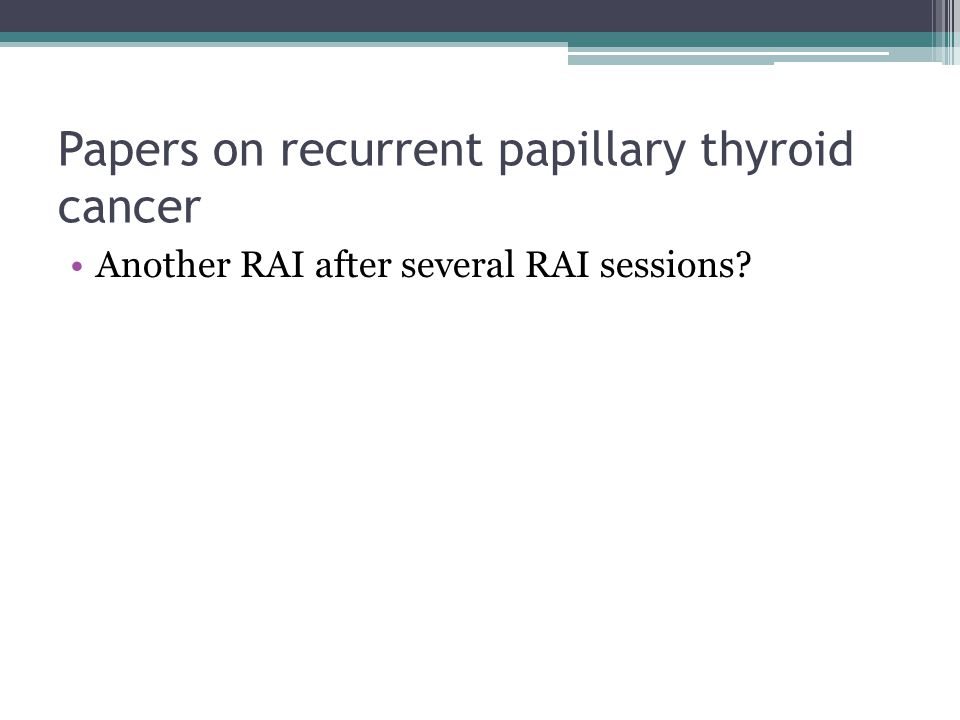 Papers on recurrent papillary thyroid cancer