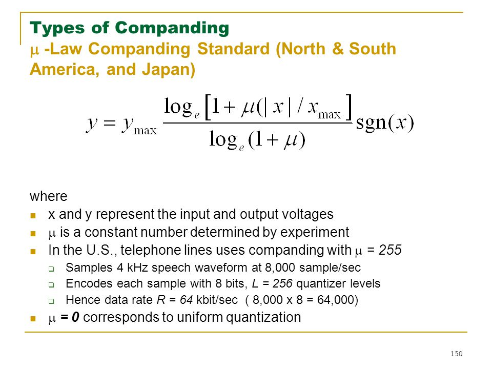 Types of Companding  -Law Companding Standard (North & South America, and Japan)