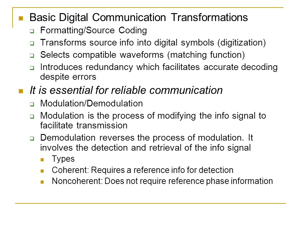 Basic Digital Communication Transformations