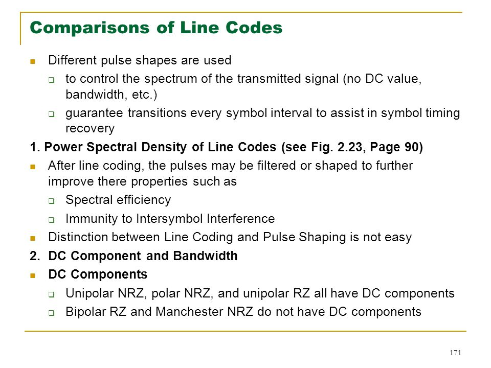 Comparisons of Line Codes