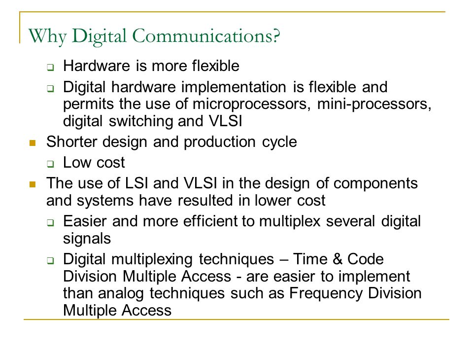 Why Digital Communications