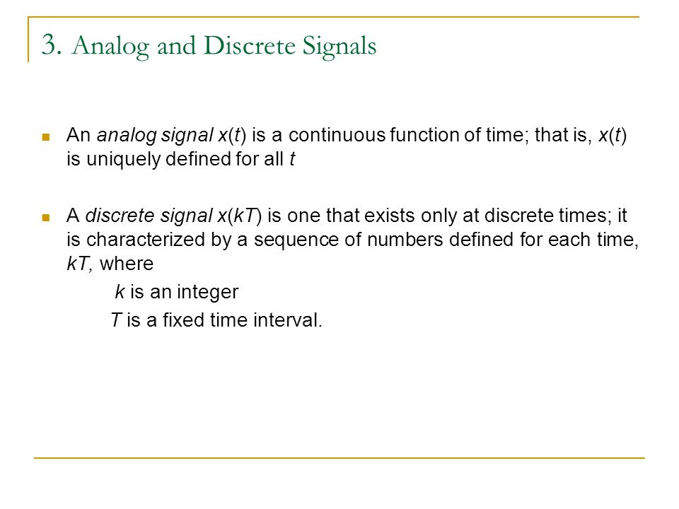 3. Analog and Discrete Signals