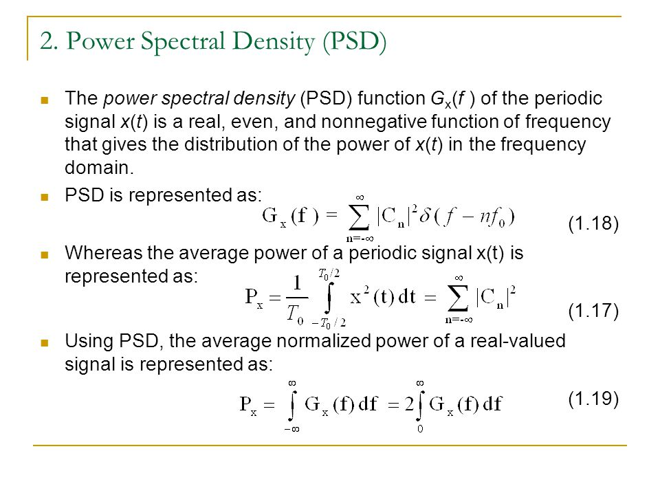 2. Power Spectral Density (PSD)