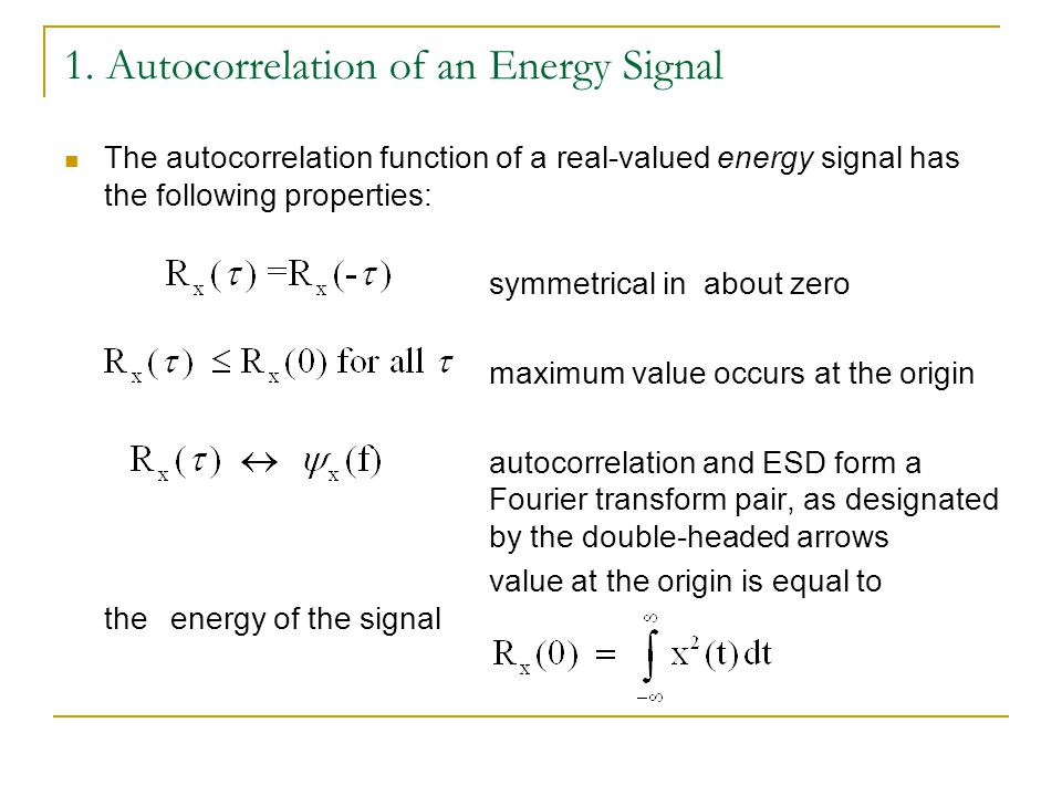 1. Autocorrelation of an Energy Signal