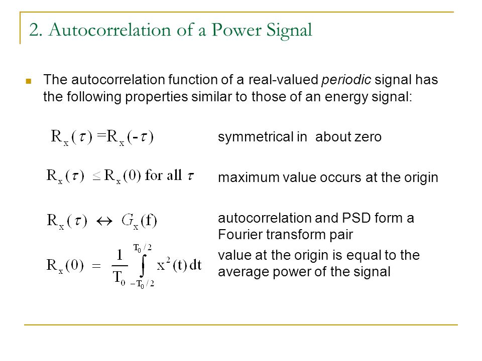 2. Autocorrelation of a Power Signal