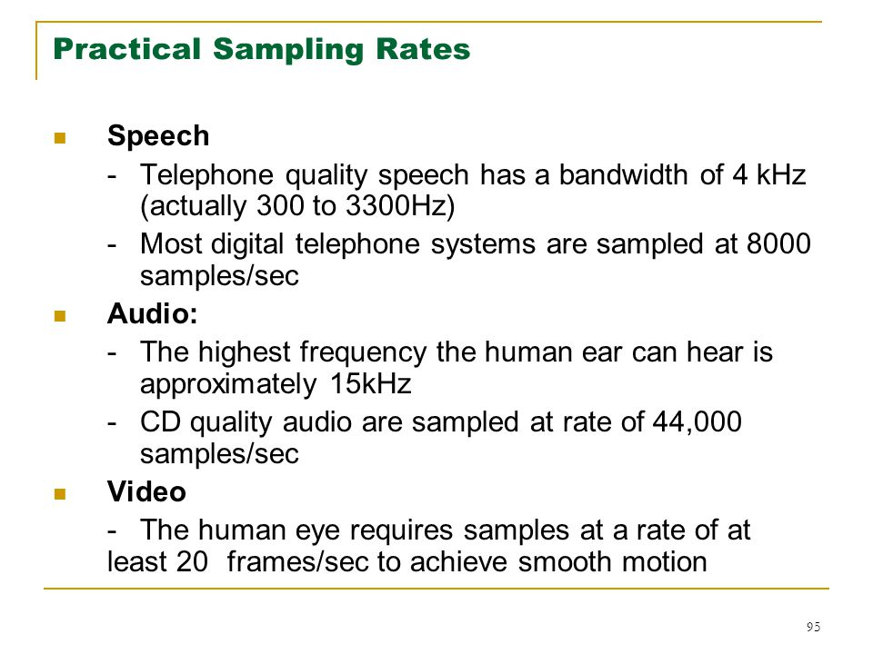 Practical Sampling Rates