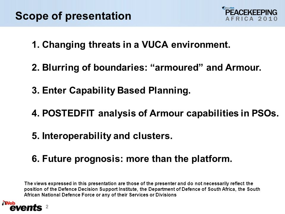 Scope of presentation 1. Changing threats in a VUCA environment.