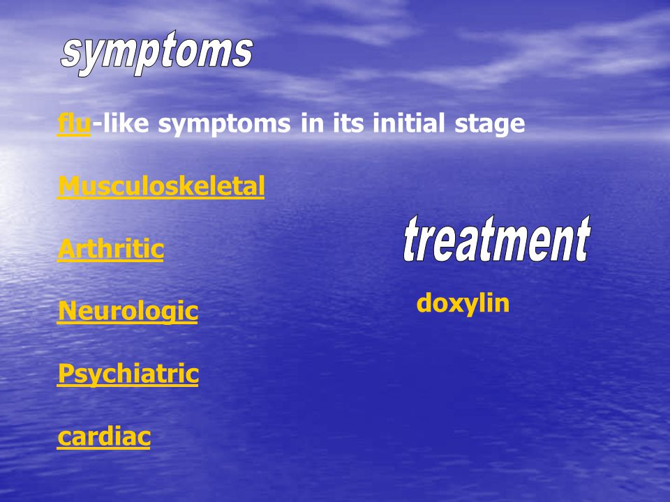 symptoms treatment flu-like symptoms in its initial stage