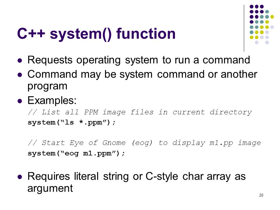C++ system() function Requests operating system to run a command
