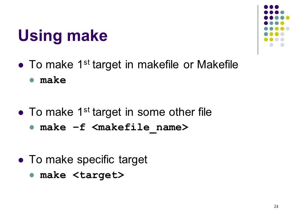 Using make To make 1st target in makefile or Makefile