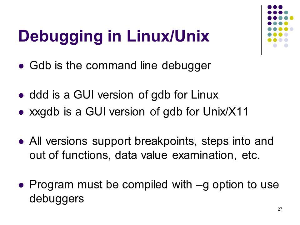 Debugging in Linux/Unix