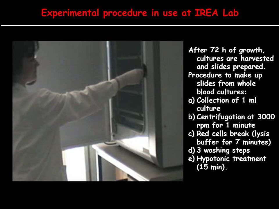 Experimental procedure in use at IREA Lab
