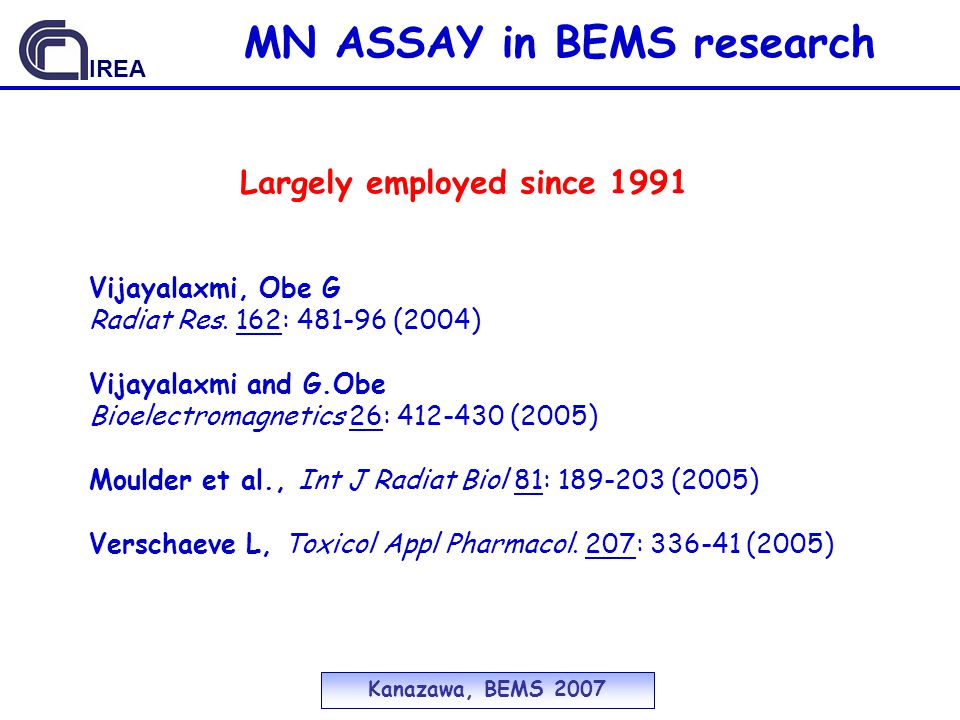 MN ASSAY in BEMS research Largely employed since 1991