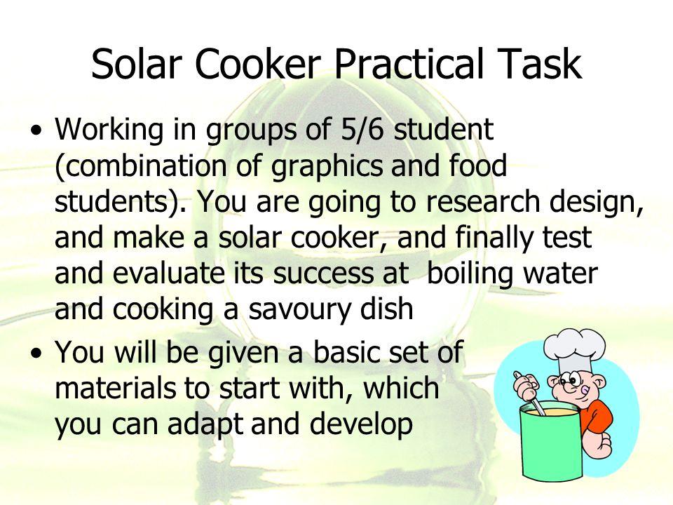 Solar Cooker Practical Task