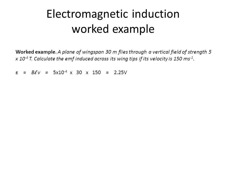 Electromagnetic induction worked example