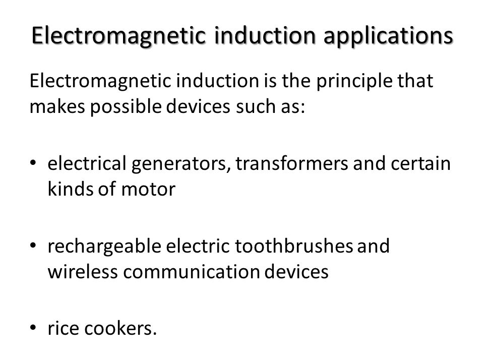 Electromagnetic induction applications
