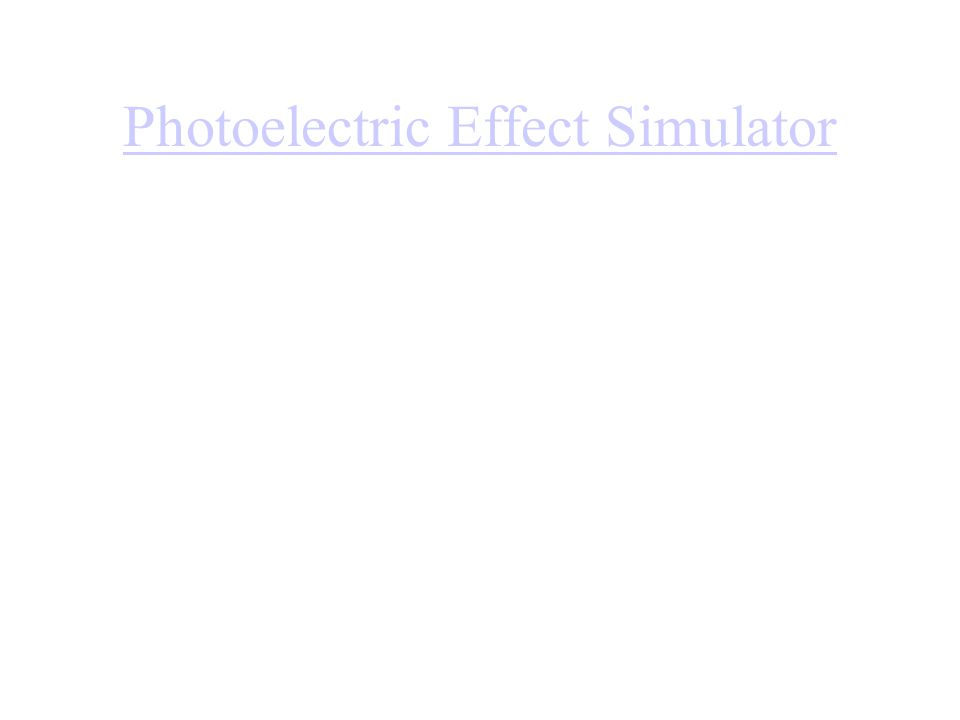 Photoelectric Effect Simulator