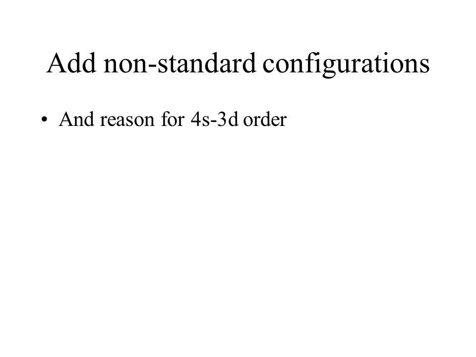 Add non-standard configurations