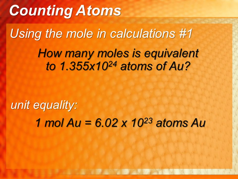 How many moles is equivalent to 1.355x1024 atoms of Au