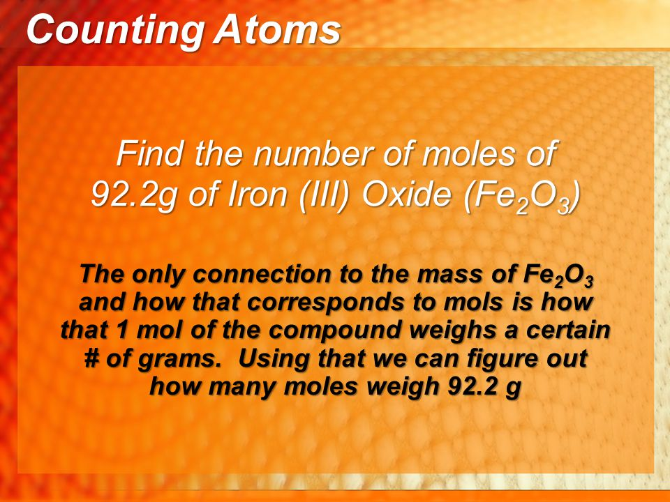 Counting Atoms Find the number of moles of