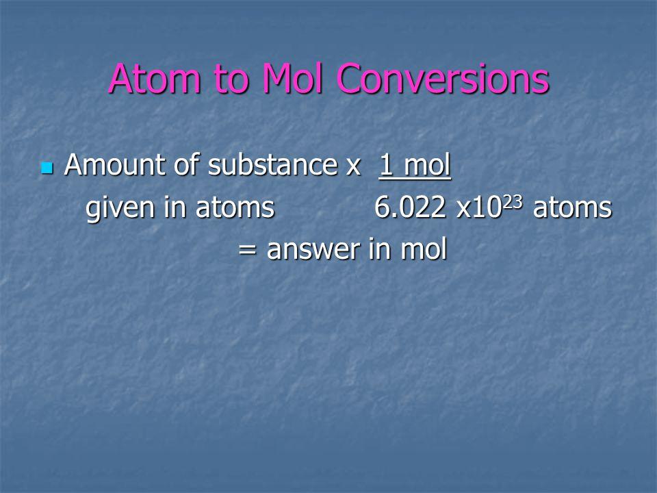 Atom to Mol Conversions
