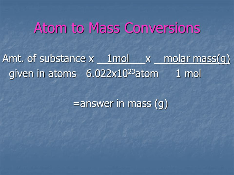 Atom to Mass Conversions