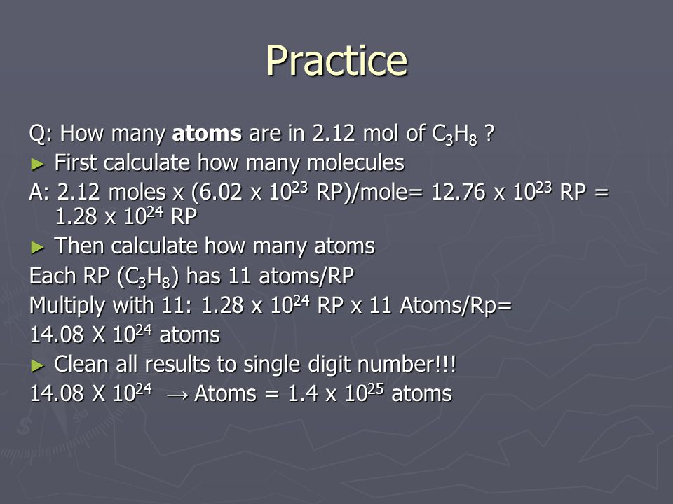 Practice Q: How many atoms are in 2.12 mol of C3H8