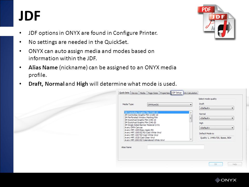 JDF JDF options in ONYX are found in Configure Printer.