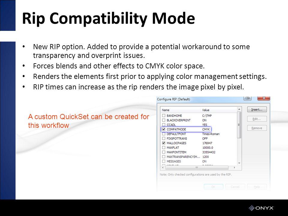 Rip Compatibility Mode