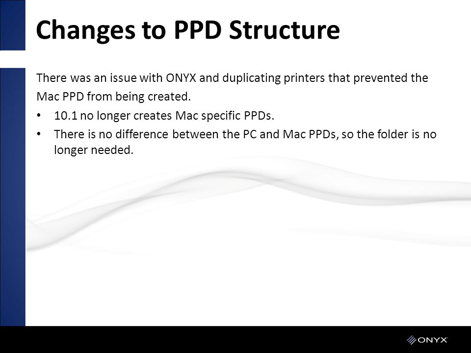 Changes to PPD Structure