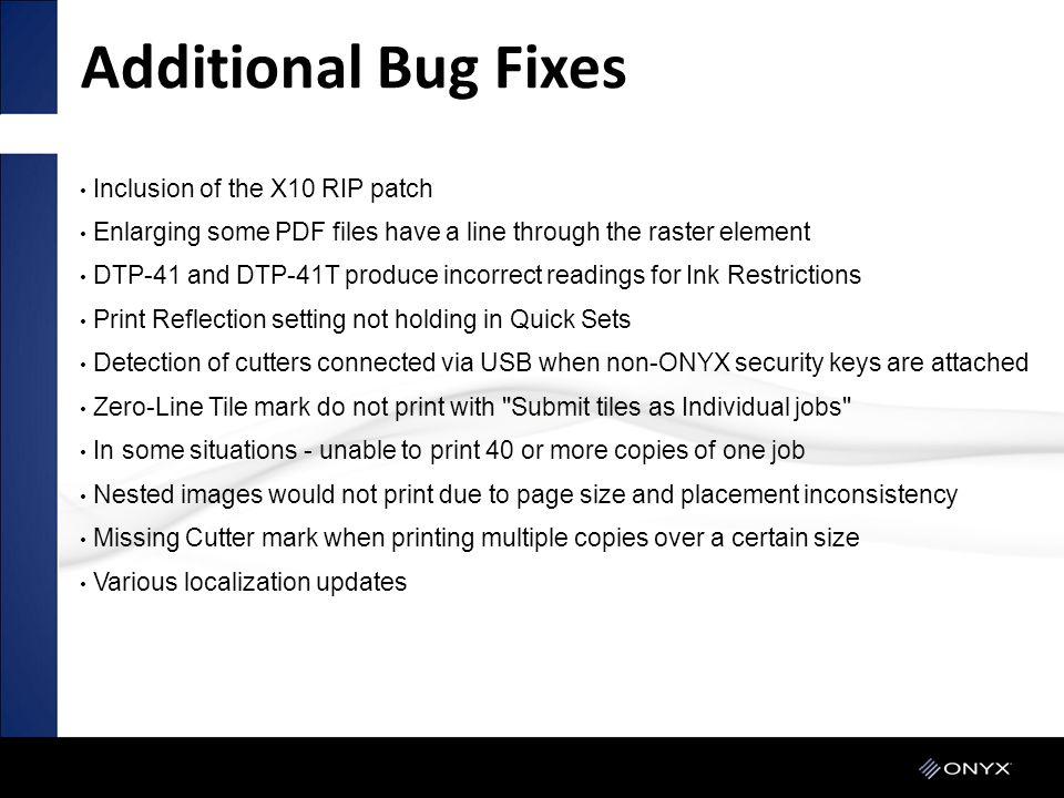 Additional Bug Fixes Inclusion of the X10 RIP patch