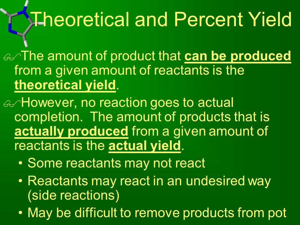 Theoretical and Percent Yield