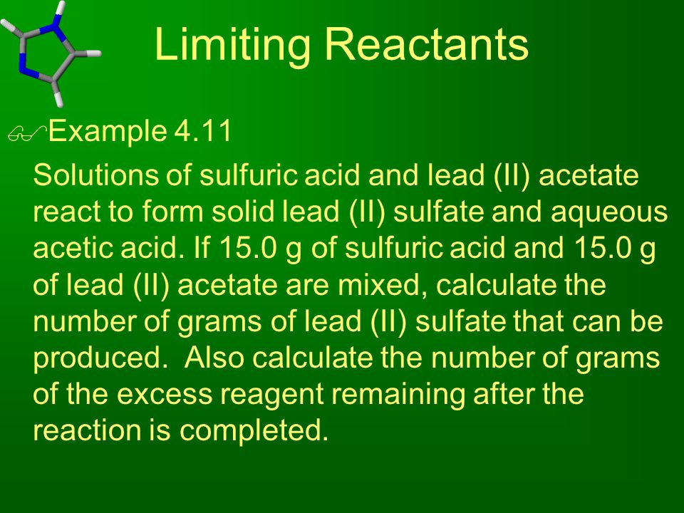 Limiting Reactants Example 4.11