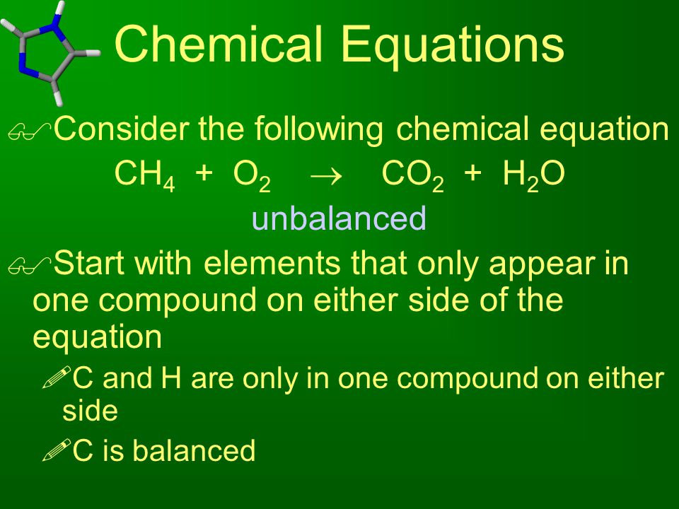 Chemical Equations Consider the following chemical equation