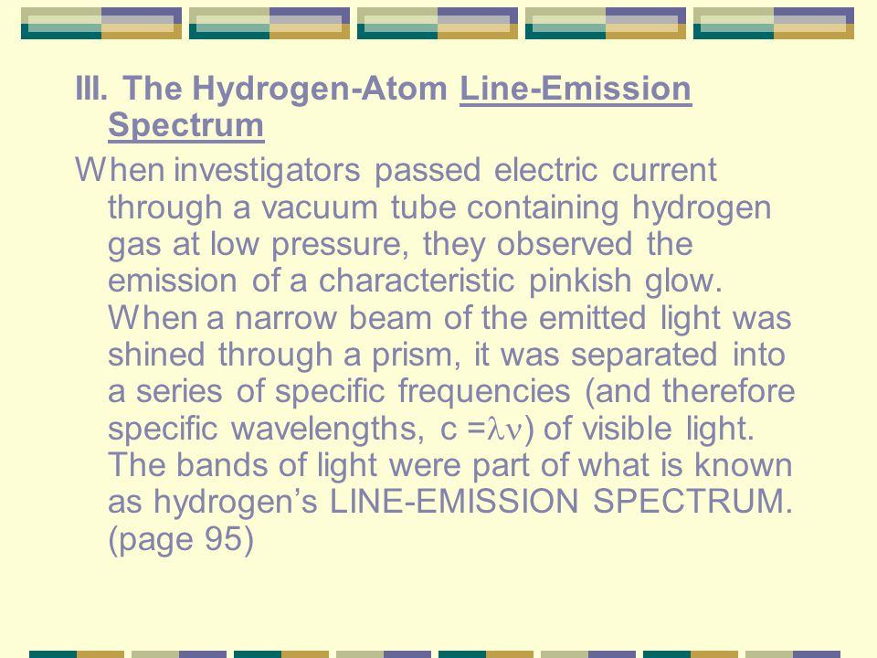 III. The Hydrogen-Atom Line-Emission Spectrum