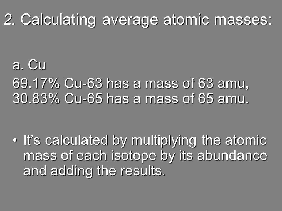 2. Calculating average atomic masses: