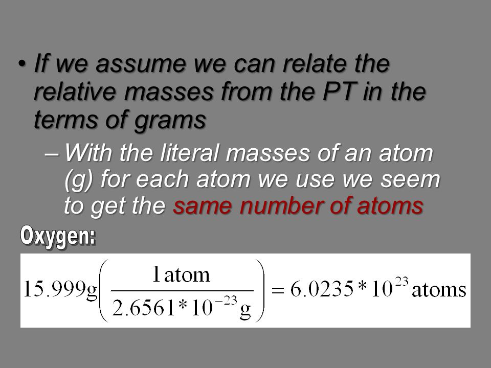 If we assume we can relate the relative masses from the PT in the terms of grams