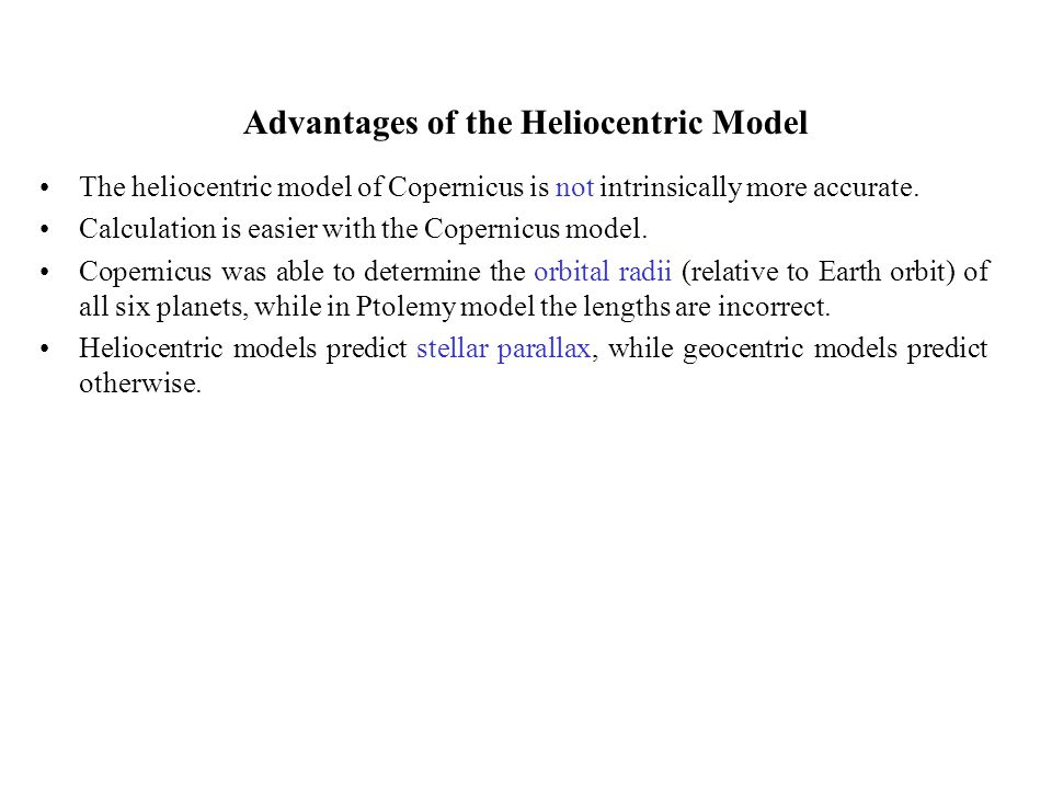 Advantages of the Heliocentric Model
