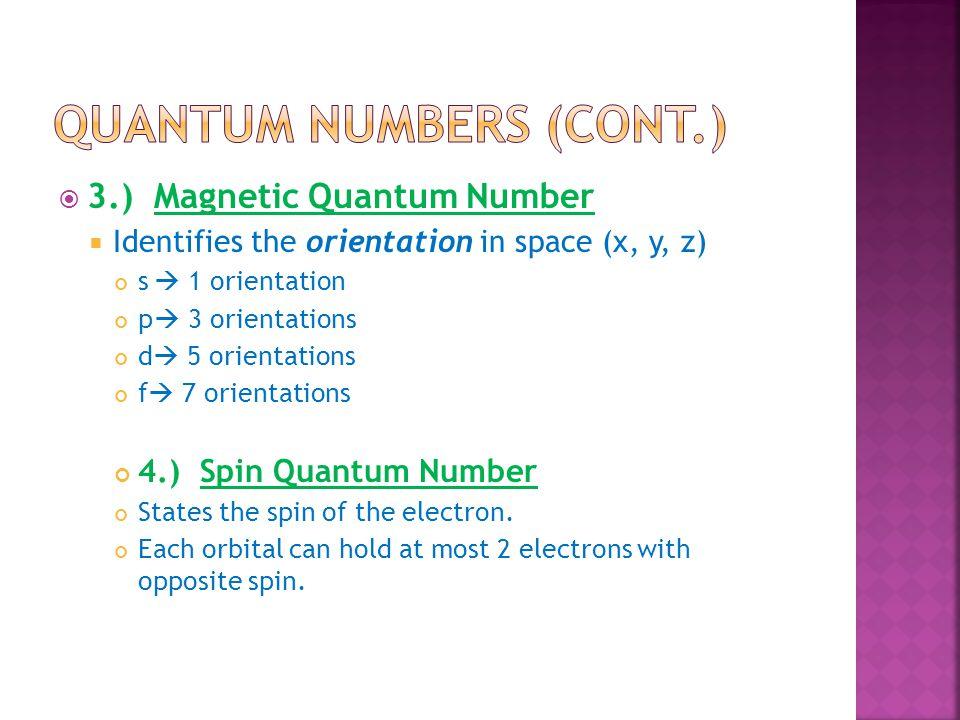 Quantum numbers (cont.)