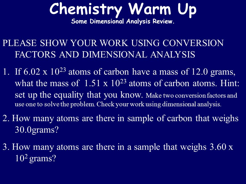 Chemistry Warm Up Some Dimensional Analysis Review.