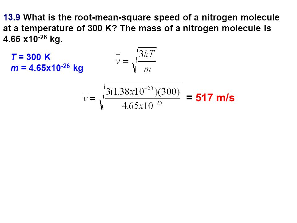 13.9 What is the root-mean-square speed of a nitrogen molecule