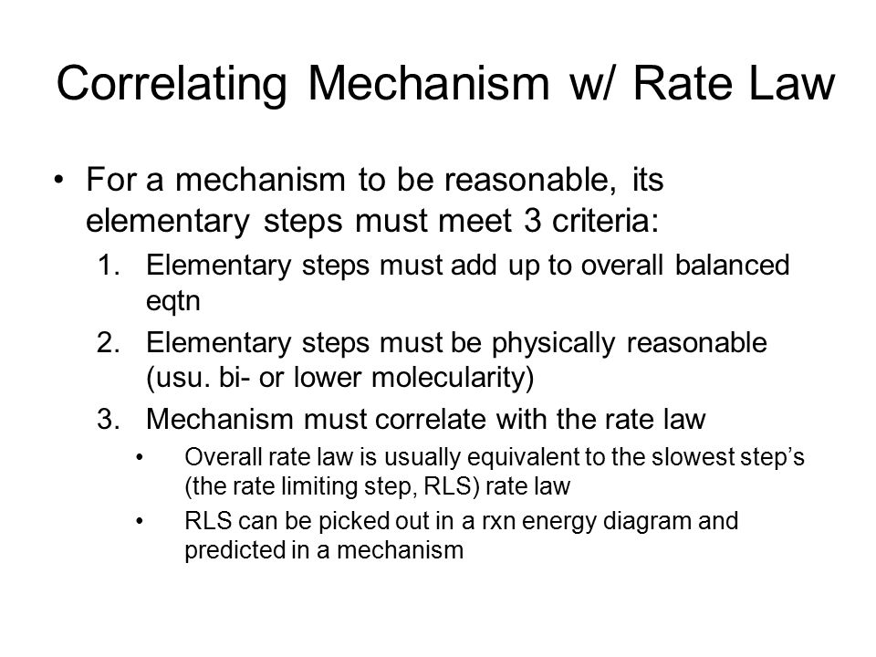 Correlating Mechanism w/ Rate Law