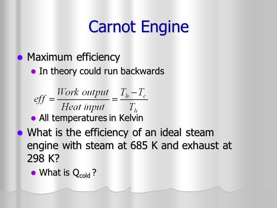 Carnot Engine Maximum efficiency