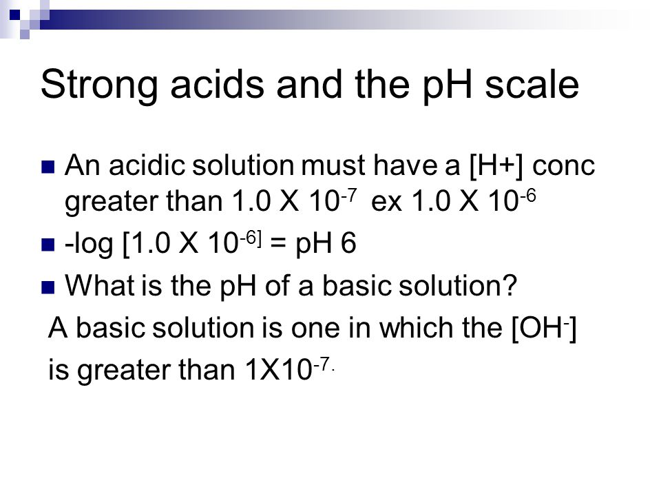 Strong acids and the pH scale