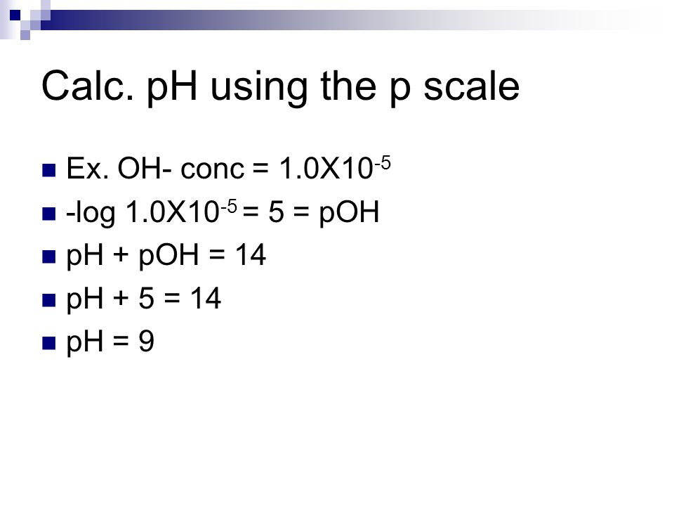Calc. pH using the p scale