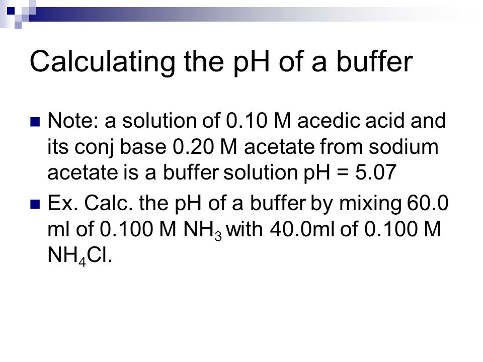 Calculating the pH of a buffer